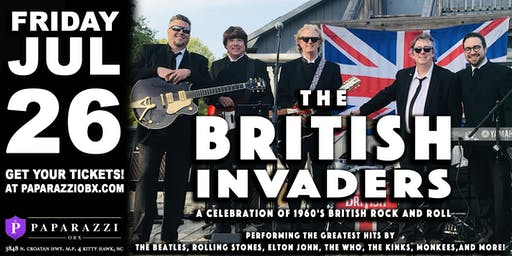 THE BRITISH INVADERS! LIVE at Paparazzi OBX!