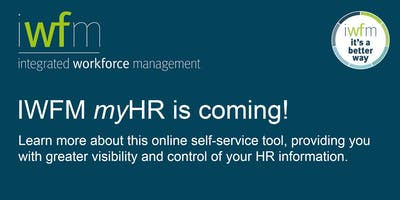 myHR changes to business practice–Session 3 @ 11:30am & Session 4 @ 2:30pm