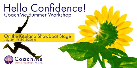 Hello Confidence! - A CoachMe Vancouver Summer Event tickets