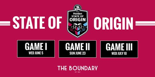 STATE of ORIGIN 2019 Series at The BOUNDARY