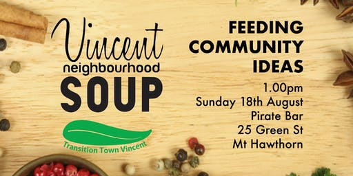 Vincent Neighbourhood SOUP - August 2019