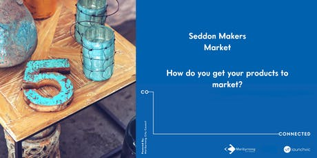 Seddon Makers Market; How do you get your products to market tickets