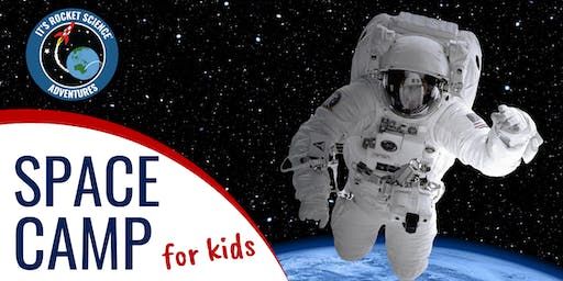 Space Camp - Junior Program