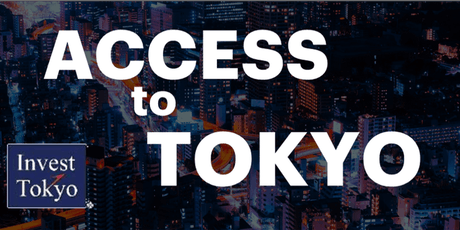Access2Tokyo: Introduction to Tokyo Fintech Business Camp tickets