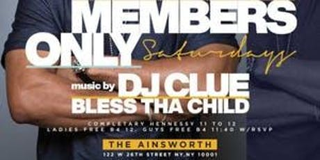 Member's Only Saturdays with Power 105's DJ Clue tickets