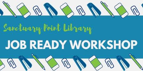 Job Ready Workshop - Sanctuary Point Library tickets