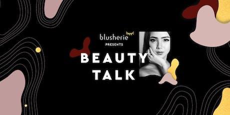 Beauty Talk with #BlusherieCrush Vanny Adelina (VA Makeup Artist) tickets