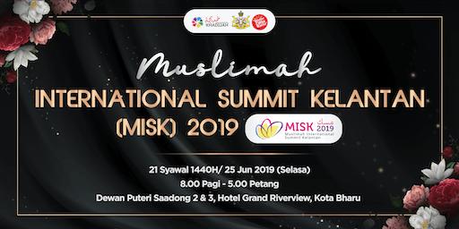 2019 Muslimah International Summit Kelantan (MISK 2019)