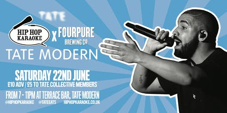 Hip Hop Karaoke X Fourpure Brewing - Tate Modern Takeover! tickets