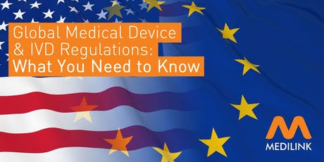 Global Medical Device & IVD Regulations: What You Need to Know tickets