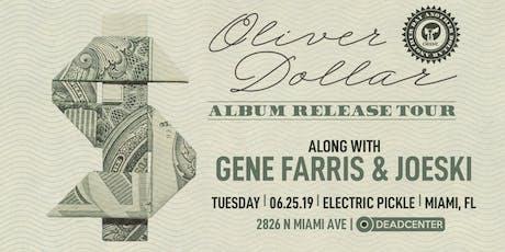 Oliver Dollar, Gene Farris & Joeski by Deadcenter tickets