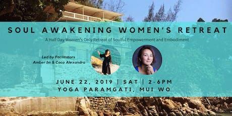 Soul Awakening Women's Retreat tickets