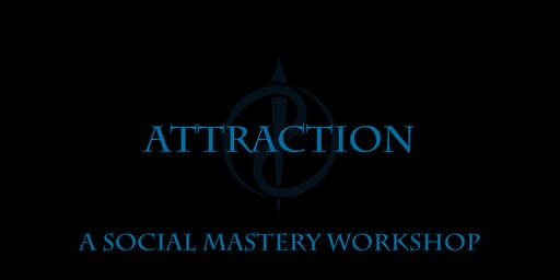 Social Mastery | Attraction