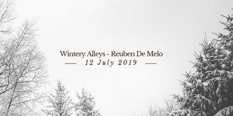 Wintery Alleys - Reuben De Melo tickets