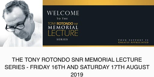 The Tony Rotondo (snr) Memorial Dental Conference