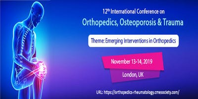 12th International Conference on Orthopedics, Osteoporosis & Trauma