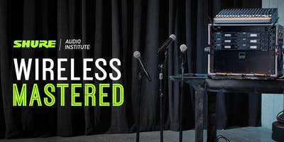 Wireless Mastered - Live Events at SSE, Redditch