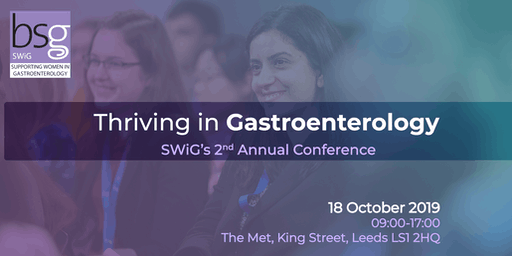 BSG SWiG Day/Thriving in Gastroenterology