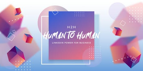 LINKEDIN H2H: HUMAN TO HUMAN tickets