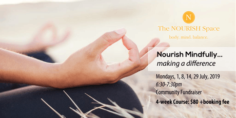 Nourish Mindfully...Making A Difference (4 WEEK COURSE) tickets