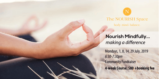 Nourish Mindfully...Making A Difference (4 WEEK COURSE)