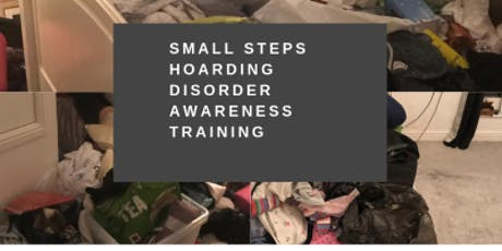 NARBERTH - SMALL STEPS HOARDING AWARENESS TRAINING ON 2.11.19 tickets