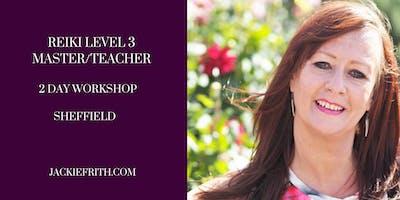 REIKI LEVEL 3 in SHEFFIELD - Master/Teacher Workshop