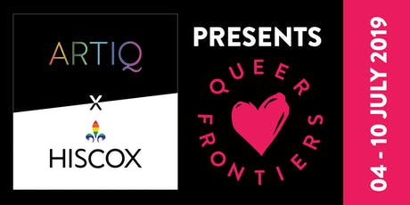 ARTIQ x Hiscox present: Queer Frontiers (Public exhibition | 4th-10th July) tickets