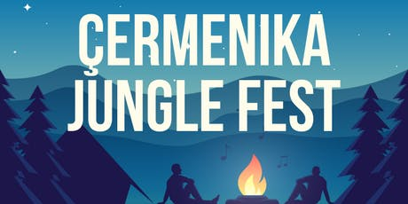 Çermenika Jungle Fest tickets