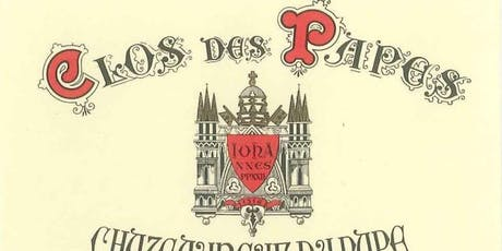 High End Wine Tasting: Featuring Clos Des Papes tickets