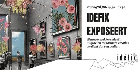 Idéfix Exposeert tickets
