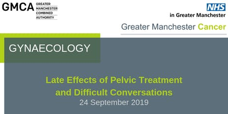 Gynaecology - Late Effects of Pelvic Treatment and Difficult Conversations tickets