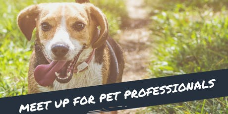 Meet up and networking for pet professionals in St Albans tickets