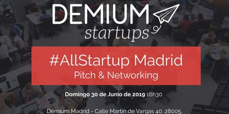 Pitch and Network #AllStartup Madrid entradas