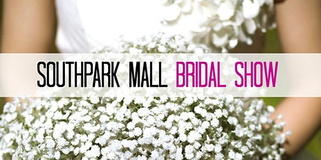SouthPark Mall Bridal Show tickets