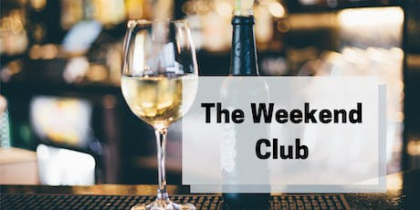 The Weekend Club - Monthly Social Mixer for Entrepreneurs tickets
