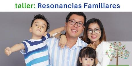 Taller vivencial: RESONANCIAS FAMILIARES entradas