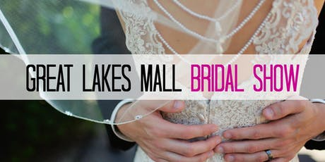Great Lakes Mall Bridal Show tickets
