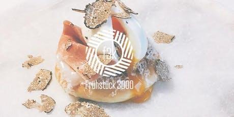 Frühstück 3000 | Pop Up Juli Tickets