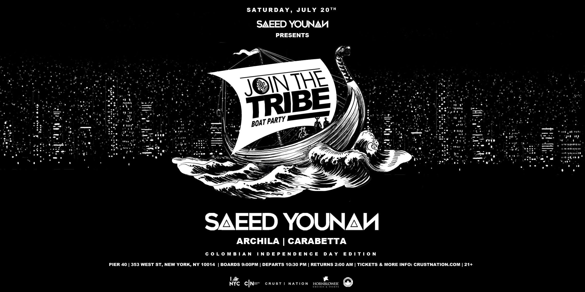 0743f81456 Join the Tribe Boat Party NYC Colombian Independence Day Yacht Cruise:  Saeed Younan
