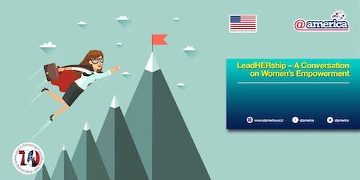 LeadHERship – A Conversation on Women's Empowerment