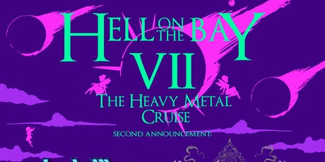 Hell on the Bay VII - The Heavy Metal Cruise tickets