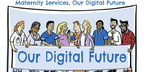 NHS Digital: Summer Digital Midwife Expert Reference Group  tickets