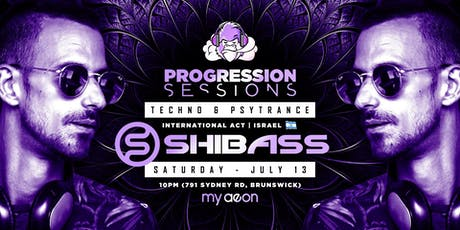 Progression Sessions Presents SHIBASS (Israel) tickets