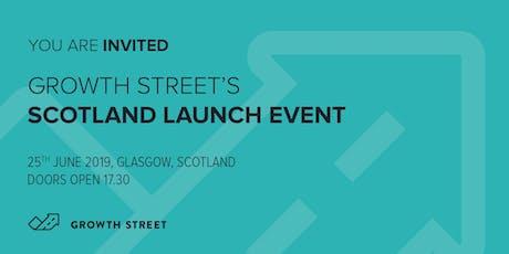 Growth Street's Scotland launch event tickets
