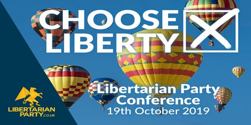 Libertarian Party annual conference - Choose Liberty