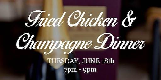 Fried Chicken & Champagne Dinner