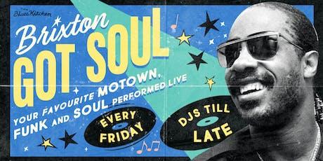 Brixton Got Soul tickets