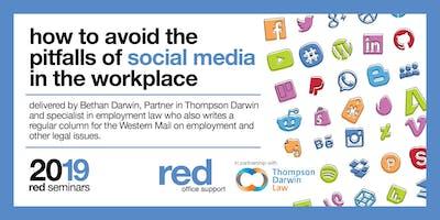 red Office Support Seminar > Avoiding the pitfalls of Social Media