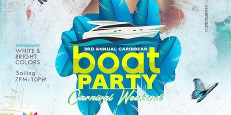 3rd Annual Caribbean Boat Party  tickets